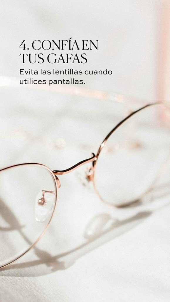 4 - Confía en tus gafas - Tips Mirada Saludable